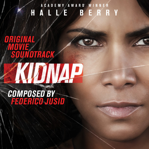 Kidnap halle berry 2017 movie soundtrack